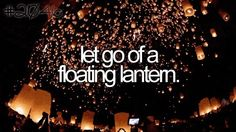 Let go of a floating lantern. - Things to do before I die - Bucket List The Last Summer, Summer Fun, Summer 2014, Bucket List Tumblr, Bucket List Before I Die, Bucket List For Girls, Teenage Bucket Lists, Bucket List Life, Floating Lanterns