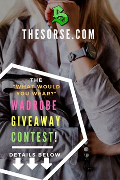 """NEW CONTEST TheSorse.com's """"What Would You Wear Wardrobe Giveaway!"""" --- ENTER HERE ---> https://www.facebook.com/TheSorseOnline/photos/p.1082618725191893/1082618725191893/?type=3&theater"""