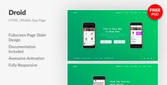 About Template: Droid — cool and fresh HTML template for effective mobile app presentation.  Key features:    iPhone 7 and Google Pixel SVG Mockups   Right Units, Spacing and Measurement   Mobile ...