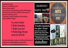 Looking for a healthy meal? Try Shakeology with this kit or $5 per sample packet. We believe in this product so much that beach body offers a 100 percent money back guarantee if you order the 30 day supply bag and are not satisfied. Contact me for more details!  Chriscarb@beachbodycoach.com