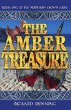 Free Kindle Book -  [Literature & Fiction][Free] The Amber Treasure (Northern Crown Book 1) Check more at http://www.free-kindle-books-4u.com/literature-fictionfree-the-amber-treasure-northern-crown-book-1/
