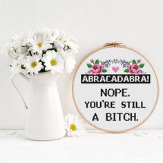 Abracadabra bitch flower Cross Stitch Pattern, Modern funny cross stitch, Room Wall Decor, inappropriate subversive magic cross stitch