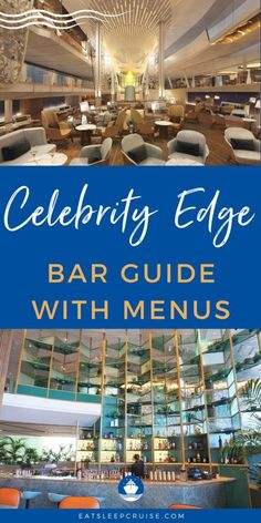 Celebrity Edge Bars and Lounges Guide - Our Celebrity Edge Bars Guide includes all of the details and bar menus for Celebrity Cruises' newest and most innovative class of ships. Packing For A Cruise, Cruise Travel, Cruise Vacation, Vacations, Cruise Checklist, Cruise Tips, Cabana Menu, Ways To Travel, Travel Tips
