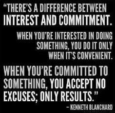 There's a difference between interest and commitment.