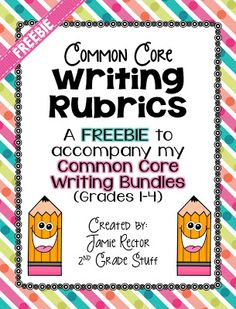 FREEBIE! Common Core Writing Rubrics