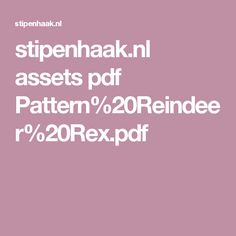 stipenhaak.nl assets pdf Pattern%20Reindeer%20Rex.pdf