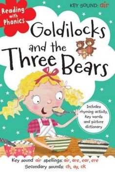Goldilocks and the Three Bears (reading with phonics) • English Wooks
