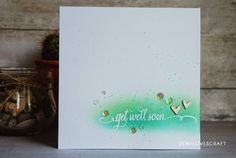 get well soon - card inspiration