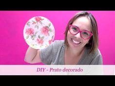DIY - Faça você mesmo um prato decorado - YouTube