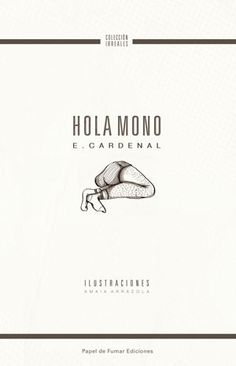 Hola Mono - E. Cardenal | Digital Book | visualMANIAC