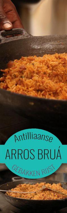 Arros bruá is de Antilliaanse manier om restjes van de vorige dag op te maken. Onze versie van 'nasi' dus! Je maakt de lekkerste aros brua met ons recept Tapas, Pasta, Exotic Food, Caribbean Recipes, World Recipes, Veggie Recipes, Soul Food, Bon Appetit, Food Inspiration