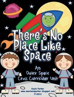 There's No Place Like Space: A Science, Math & Literacy Un