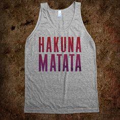 Hakuna Matata -- love this :)