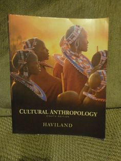 Cultural Anthropology Eighth Edition William A. Haviland University of Vermont