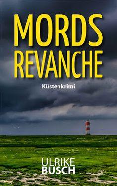 'Mordsrevanche: Küstenkrimi' von Ulrike Busch