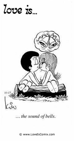 Love is. the sound of bells. Forever Love Quotes, Romantic Love Quotes, Love Quotes For Him, My True Love, What Is Love, Love Of My Life, My Love, Love Is Cartoon, Love Is Comic