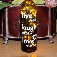 Lighted Wine Bottle Light Lamp  Live Well Laugh by TipsyGLOWs- would love to use this for center pieces! (Spirit Bottle Lights)
