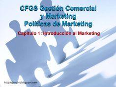 Políticas de Marketing Capitulo 1. introducción al marketing
