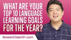 What are Your Top 10 Language Learning Goals for the Year? Learning Goals, Language, Tops, Learning Targets, Learning Objectives, Languages, Language Arts