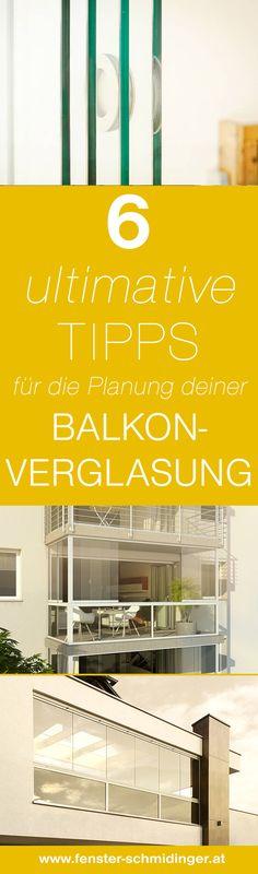 6 ultimative Tipps für die Planung deiner Balkonverglasung! #Planung #Balkonverglasung
