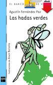 Las hadas verdes / A