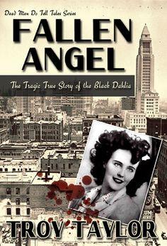 Who Killed the Black Dahlia? American Haunting, Terrifying Stories, Tales Series, Black Dahlia, City Of Angels, Sandy Beaches, Book Authors, True Stories, Murder Stories