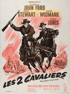 Two Rode Together - John Ford - 1961 - starring James Stewart, Richard Widmark and Shirley Jones