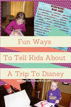 Fun Ways to Tell Kids About a Trip to Disney - http://www.northerncheapskate.com/fun-ways-to-tell-kids-about-a-trip-to-disney/