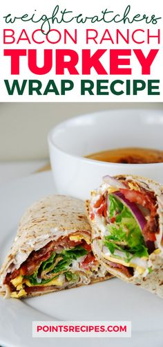 Diet Plan To Lose Weight : Bacon Ranch Turkey Wrap Recipe (Weight watchers recipes) - Healthy Skinny Recipes, Ww Recipes, Lunch Recipes, Healthy Recipes, Veggie Recipes, Tostadas, Tacos, Turkey Wrap Recipes, Turkey Wraps