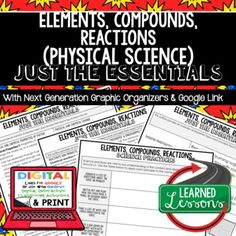 Elements, Compounds, Reactions Just the Essentials Content Outlines, Next Generation Science, Outline Notes, Test Prep, Test Review, Study Guide, Summer School, Unit Reviews, Interactive Notebook Inserts, Google Classroom COVERS ALL CONTENT IN NEXT GENERATION SCIENCE STANDARDS