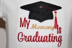 This adorable graduation celebration shirt can be made in a shirt or a bodysuit depending on the age of the child. It can be made in any school colors you want and also can say whatever you would like to it to say...My Mommy, Daddy, Parents, Auntie, Uncle, Big Sis, or Big Brother. Anything you want!!! Just tell me in the notes on your order the colors you want and what wording you would like. This is a perfect shirt for your little one to wear for all those graduation photos and open houses…