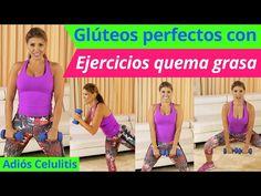 Glúteos Perfectos Con Ejercicios Quema Grasa Desde Tu Casa (Adiós Celulitis) - YouTube