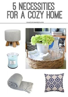 Want your home to feel cozy? Here are the 5 necessities to get the look just…