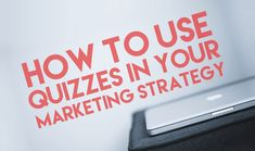 How To Use Quizzes In Your Marketing Strategy http://www.digitalinformationworld.com/2016/02/how-to-create-an-interactive-quiz-for-your-content-marketing-strategy.html