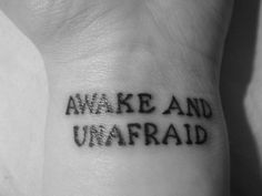 """These lyrics always make me cry.  Which is why I'm getting """"I am not afraid to keep on living"""" tattooed on my back."""