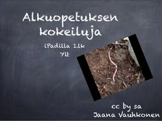 Alkuopetuksen kokeiluja iPadilla -ylt Ipad, Cards Against Humanity, Science, Teaching, School, Flag, Learning, Education, Teaching Manners