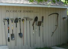 DIY 'In Case Of Zombies' Tool Shed Tool Rack Decoration June 5, 2013 This is an Instructables guide about how to make your own 'In Case of Zombies' tool shed tool rack decoration.