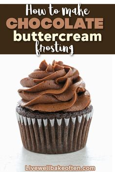 Learn how to make chocolate buttercream frosting with this easy recipe and tutorial from Live Well Bake Often. This is everyone's favorite recipe for chocolate frosting, it's easy to make with just a few simple ingredients, and pipes perfectly too. Perfect for cakes, cupcakes, and so much more!