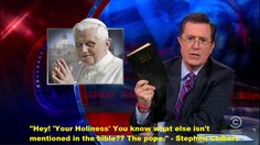 Stephen Colbert on the pope… This is soooo true and yet some choose to believe that the Catholic Church IS the face of Christianity when ANYTHING is further from the truth! Anti Religion, Religion Humor, Atheist Humor, Bible Teachings, Free Thinker, Atheism, Christianity, Catholic, Politics