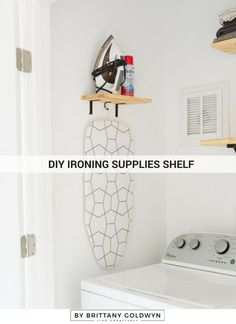 Learn how to make a DIY ironing supplies shelf for cheap--the perfect way to organize your iron, ironing board, and any other ironing accessories.