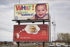 Ad Placement Fail - Pro Life Ad Beside McDonalds Breakfast Billboard Funny Shit, The Funny, Funny Stuff, Random Stuff, That's Hilarious, Freaking Hilarious, Random Things, Memes Humor, Funny Memes