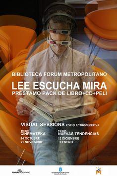 un miércoles al mes estaré difundiendo el servicio de préstamo pack LEE ESCUCHA MIRA, a través de las Visual Sessions, en la biblioteca Forum Metropolitano,las dos primeras sesiones se llaman CINEMATEKA, vente!  A Coruña 2012
