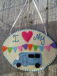 Motorhome decoration wall hanging, for those who love nothing better than to pack up and go exploring, driving along the open road, finding secluded beaches and exploring hidden wilderness. These would make a lovely birthday gift for friends or family . Make Bunting, Felt Bunting, Felt Embroidery, Embroidery Stitches, Pack Up And Go, Colorful Frames, Hand Applique, Friend Birthday Gifts, Blanket Stitch