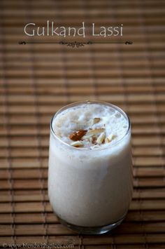 Gulkand Lassi #Recipe / Indian Yogurt Drink with Rose Petal Jam…