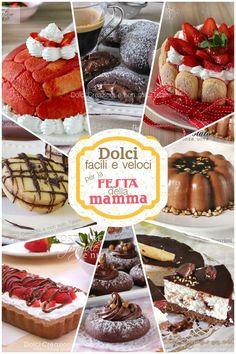 Dolci facili e veloci per la festa della mamma: più di 50 ricette he vanno dai biscotti, ai budini, alle torte fredde senza cotture pronte in pochi minuti.