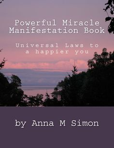This is Anna must have book to begin your manifesting all journey.