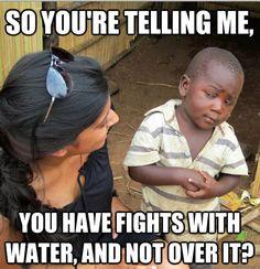 First World Problems Read By Third World Kids...