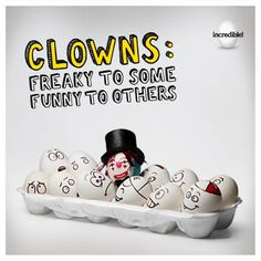 Clowns: Freaky to Some Funny to Others #EGGHumor