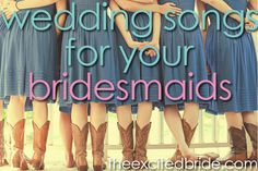 bridesmaids processional songs - must listen to all these before the wedding!