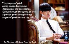 You Who Came From the Stars / Man From the Stars / My Love From the Star quote : Kim Soo Hyun as Do Min Joon  (ep13)